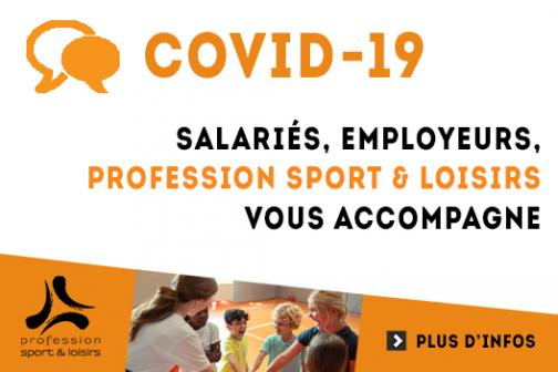 COVID-19 - Profession Sport & Loisirs vous accompagne